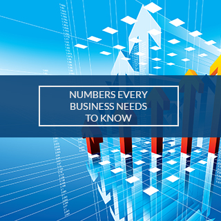 NUMBERS EVERY BUSINESS NEEDS TO KNOW