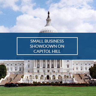 SMALL BIZ SHOWDOWN ON CAP HILL